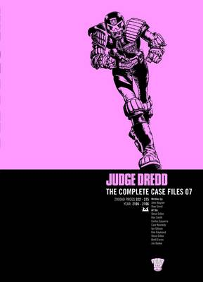 Judge Dredd: The Complete Case Files 07 - Judge Dredd: The Complete Case Files 7 (Paperback)