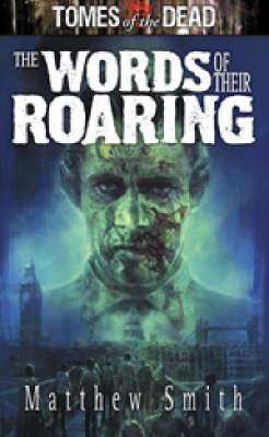 The Words of Their Roaring: London's Falling! - Tomes of the Dead (Paperback)