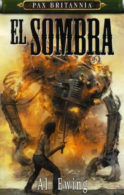 El Sombra - Pax Britannia (Paperback)