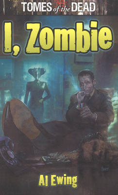 I, Zombie - Tomes of the Dead (Paperback)