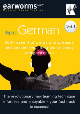 Rapid German: v. 1: 200+ Essential Words and Phrases Anchored into Your Long Term Memory with Great Music - Musical Brain Trainer