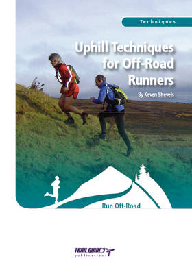 Uphill Techniques for Off-Road Runners (Paperback)