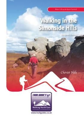 Walking in the Simonside Hills - Walking North East (Paperback)