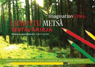 Lumottu Metsa Tehtavakirja (Paperback)