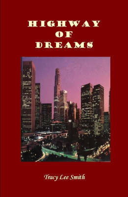 Highway of Dreams: A Collection of Poetry (Paperback)