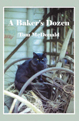A Baker's Dozen: A Collection of 13 Sonnets and Illustrations (Paperback)