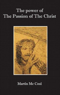 "The Power of ""The Passion of the Christ"" (Paperback)"