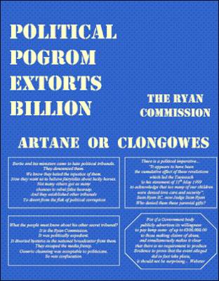 Political Pogrom Extorts Billion: Artane or Clongowes, the Ryan Commission (Paperback)