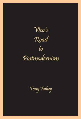 Vico's Road to Postmodernism (Paperback)