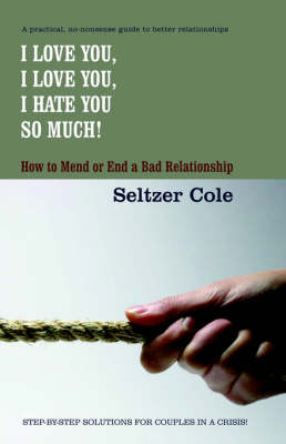 I Love You, I Love You, I Hate You So Much (Paperback)
