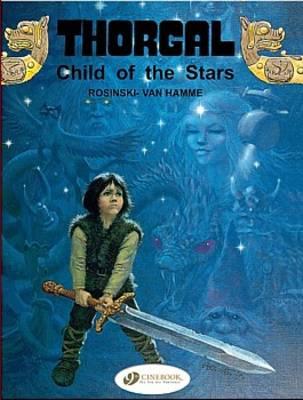 Thorgal: Child of the Stars v. 1 (Paperback)