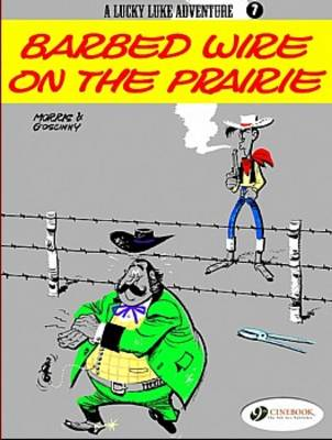 Barbed Wire on the Prairie - Lucky Luke Adventure S. v. 7 (Paperback)
