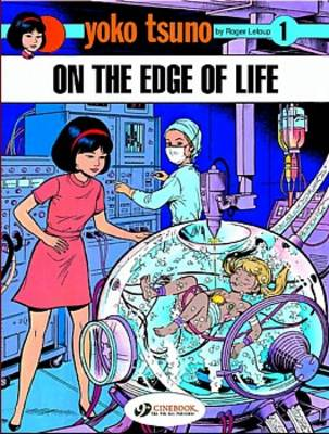Yoko Tsuno on the Edge of Life (Paperback)