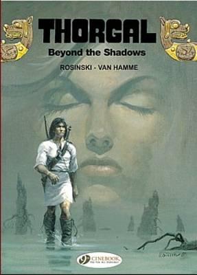 Thorgal Vol.3: Beyond the Shadows (Paperback)