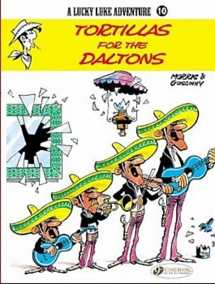 Tortillas for the Daltons - Lucky Luke Adventure S. v. 10 (Paperback)