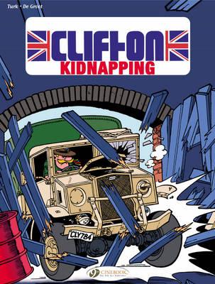Clifton: Kidnapping Kidnapping v. 6 - Clifton 06 (Paperback)