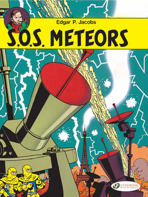 The Adventures of Blake and Mortimer: S.O.S. Meteors v. 6 (Paperback)