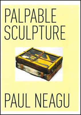 Paul Neagu: Palpable Sculpture (Paperback)