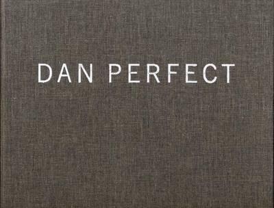 Dan Perfect: Paintings (Hardback)