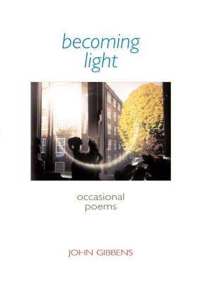 Becoming Light (Paperback)