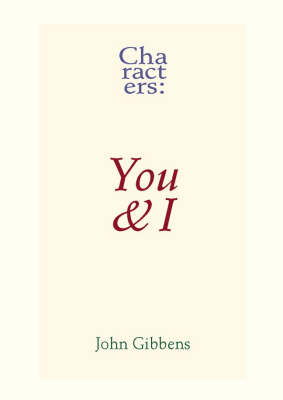 Characters: You and I (Paperback)