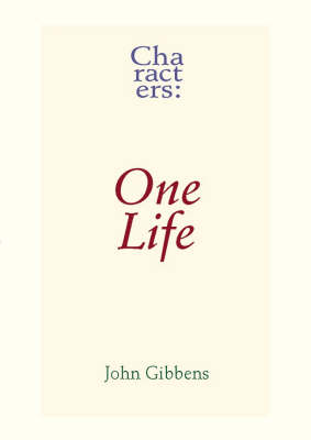 Characters: One Life (Paperback)
