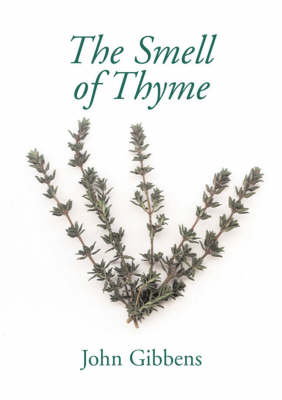 The Smell of Thyme (Paperback)