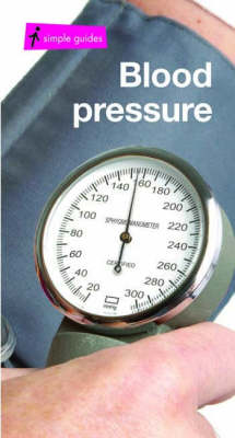 Blood Pressure - Simple Guides S. (Paperback)