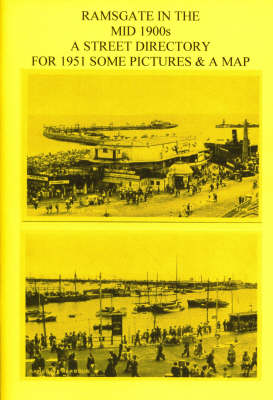 Ramsgate in the Mid 1900s: A Street Directory for 1951 (Paperback)