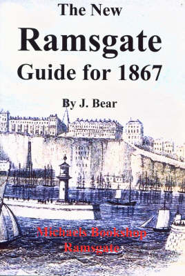 The New Ramsgate Guide: 1867 (Paperback)