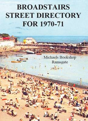 Broadstairs Street Directory for 1970-71 (Paperback)