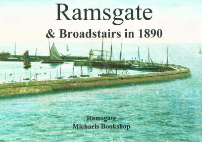 Ramsgate and Broadstairs in 1890 (Paperback)
