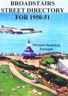 Broadstairs Street Directory for 1950-51 (Paperback)