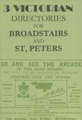 3 Victorian Directories for Broadstairs and St Peters (Paperback)