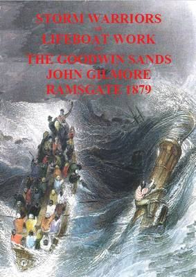 Storm Warriors or Lifeboat Work on the Goodwin Sands (Paperback)