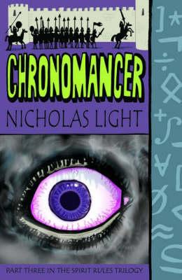 Chronomancer - Spirit Rules Trilogy Pt. 3 (Paperback)