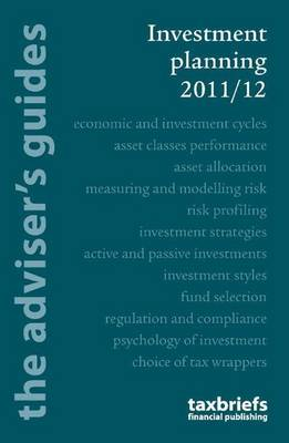 Investment Planning 2011/12: The Adviser's Guide (Paperback)