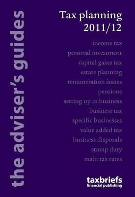 Tax Planning 2011/12: The Adviser's Guide (Paperback)