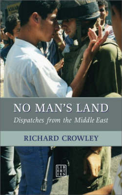 No Man's Land: Dispatches from the Middle East (Paperback)