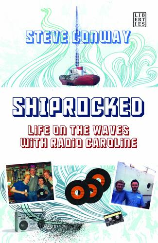 Shiprocked: Life on the Waves with Radio Caroline (Paperback)