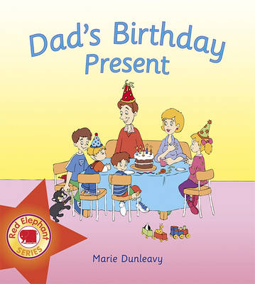 Dad's Birthday Present - Red Elephant Series No. 4 (Paperback)