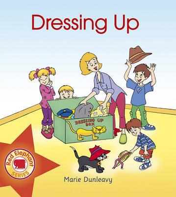 Dressing Up - Red Elephant Series No. 6 (Paperback)