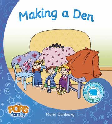 Making a Den - Blue Elephant Series No. 4 (Paperback)
