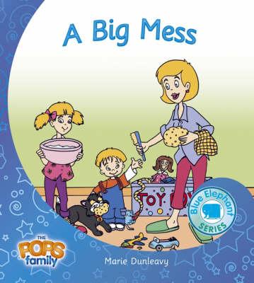 A Big Mess - Blue Elephant Series No. 6 (Paperback)