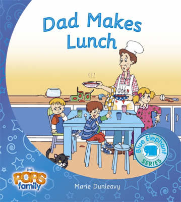 Dad Makes Lunch - Blue Elephant Series No. 7 (Paperback)