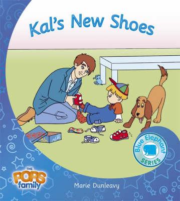 Kal's New Shoes - Blue Elephant Series No. 11 (Paperback)