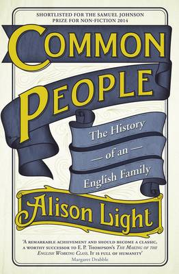 Common People: The History of an English Family (Hardback)