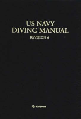 U.S. Navy Diving Manual (Hardback)
