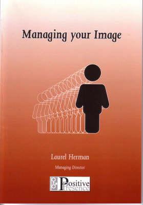 Managing Your Image (Paperback)
