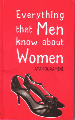 Everything That Men Know About Women (Paperback)